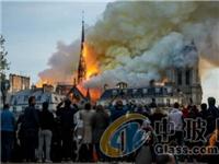 重建巴黎圣母院 中国企业家想献爱心赞助防火玻璃